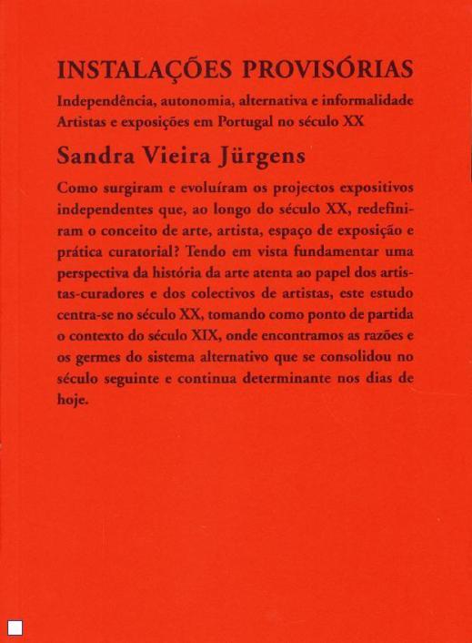Fernando J. Ribeiro_Sandra Vieira Jurgens_Instalações Provisórias_2015