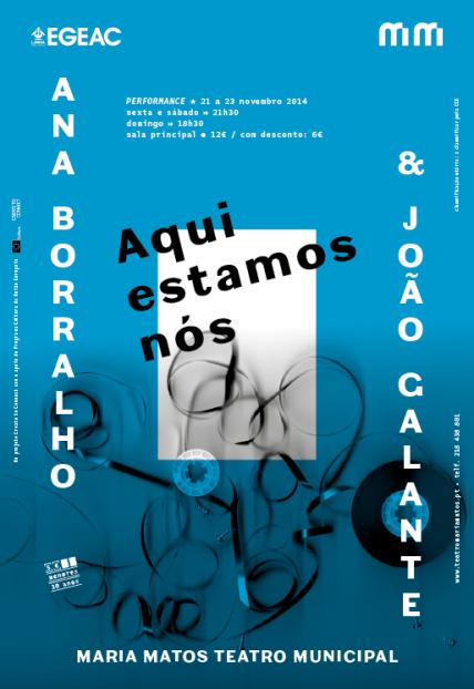 Fernando J. Ribeiro_Ana Borralho & João Galante_Aqui Estamos Nós_2014